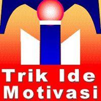 Trik Ide Mutiara Hikmah Motivasi